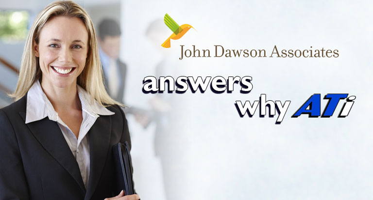 John Dawson Associates answers: why ATi?