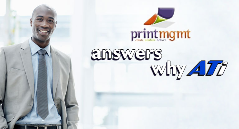 What is Print Management, LLC saying about ATi?